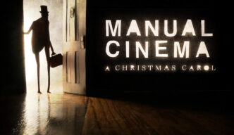 Manual Cinema presents A Christmas Carol