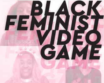Black Feminist Video Game